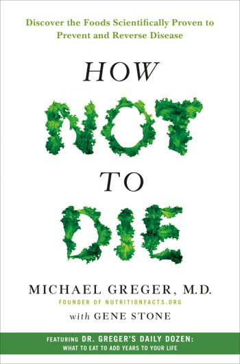 How not to Die - Book from Hartgoods